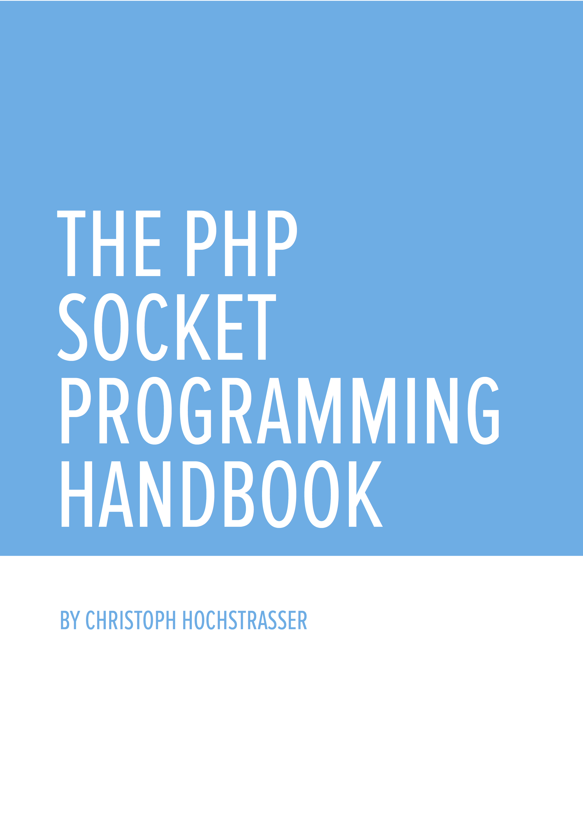 PHP Socket Programming, done the Right Way™ — Christoph